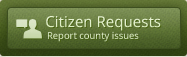 Citizen Requests - Report County Issues